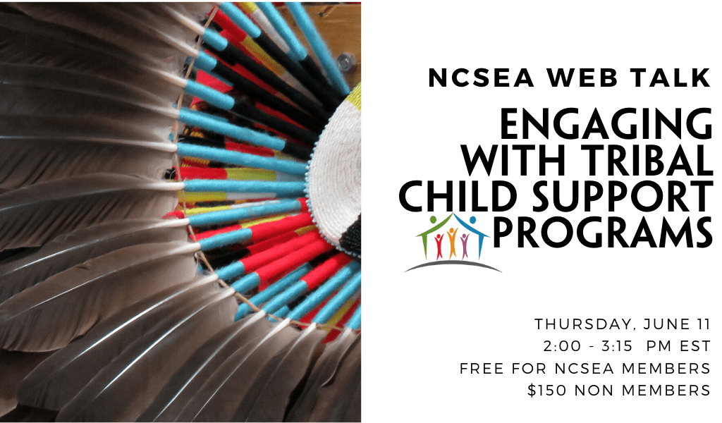 Engaging with Tribal Child Support Programs
