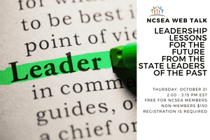 NCSEA Web Talk: Leadership Lessons for the Future from State Leaders of the Past